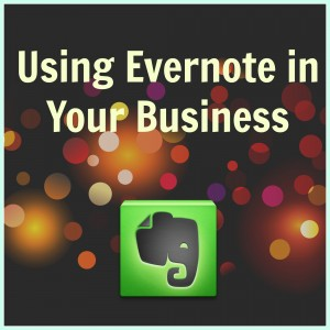 Using Evernote for your Business