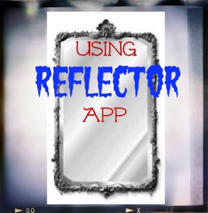 Use the Reflector App to Share Your Mobile Device Screen on Your Desktop Computer