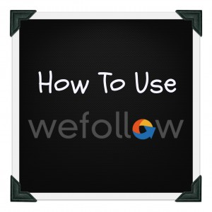 how to use wefollow