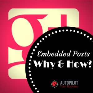 Why Should You Embed Google Plus Posts on Your Website?