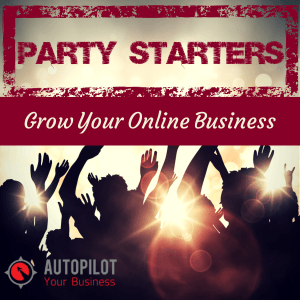 #69 – Party Starters: How Can You Grow Your Online Business?