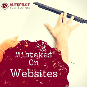 #71 – Mistakes On Websites: Don't Let This Be Your Business!