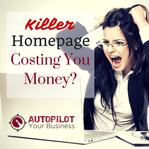 #80 – Killer Homepage : Could Yours Be Costing You Money?
