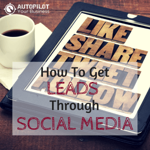 #83 – How To Get Leads Through Social Media