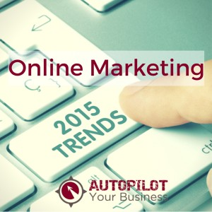 Online Marketing Trends 2015