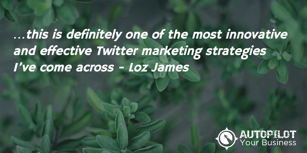 Loz James and AutoPilot Your Business
