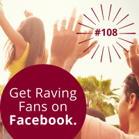 #108 – How to Grow Your Following on Facebook