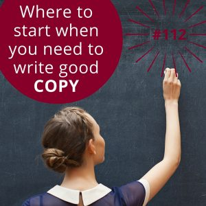 #112 – How to Write Good Marketing Copy with Bret Thomson