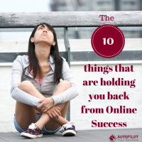 The 10 things that are holding you back from Online Success