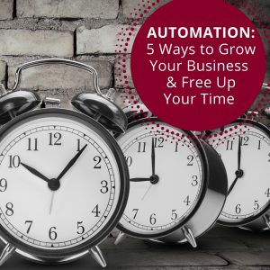 5 Steps to Automate your Marketing