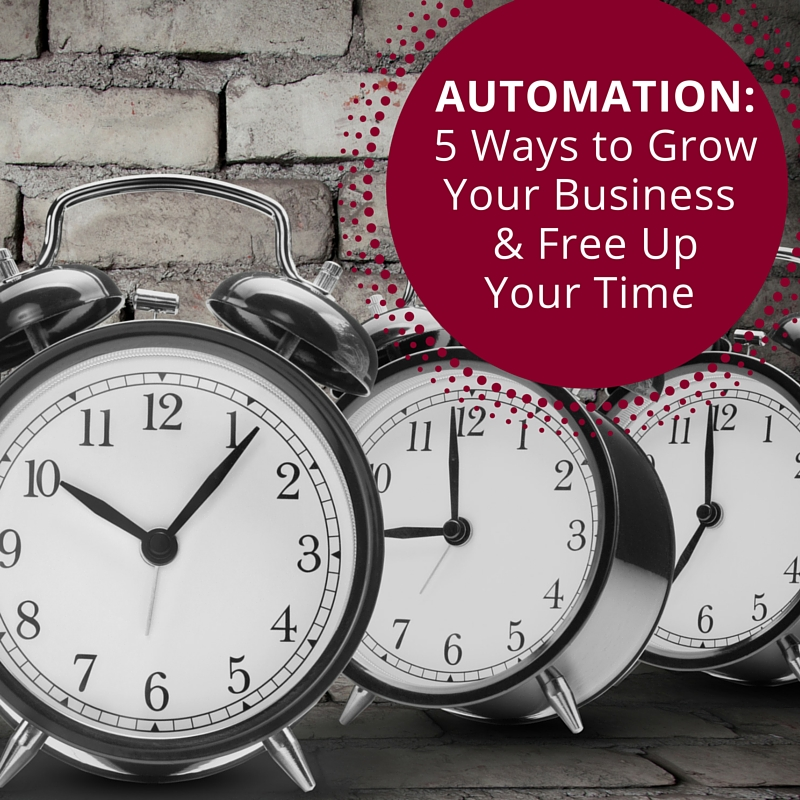 5 Ways to Automate Your Business