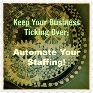 #33 How to Automate Your Staffing