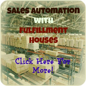 Sales Automation with Fulfillment Houses