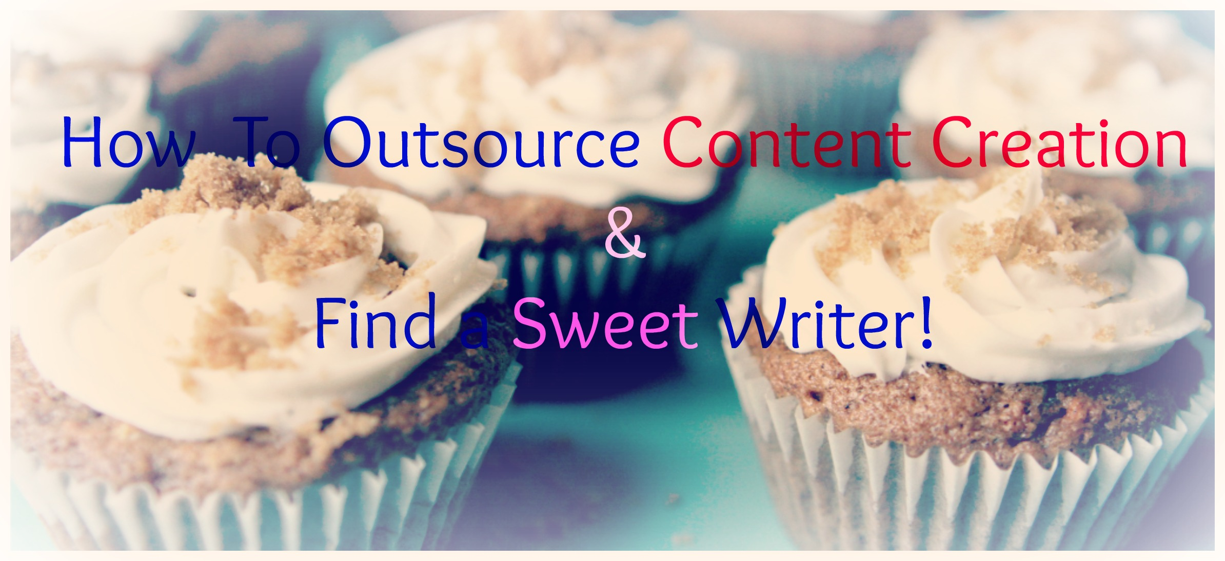 5 Rules For Outsourcing Your Content Creation
