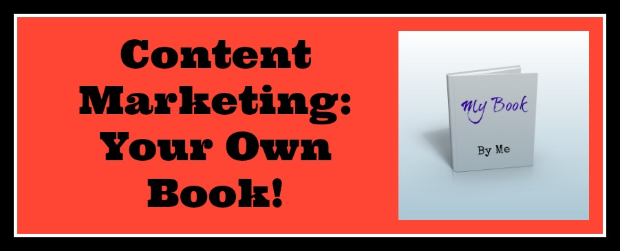 Conquer Content Marketing & Publish Your Own Book! (Your Objections Don't Matter Anymore)
