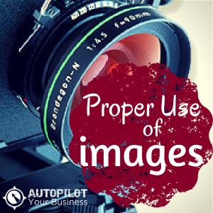Proper Use of Images:  4 Ways to Avoid a $10k Fine!