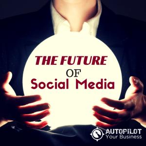 #90 – The Future Of Social Media