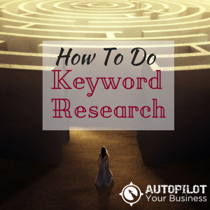 How To Do Keyword Research To Drive Website Traffic